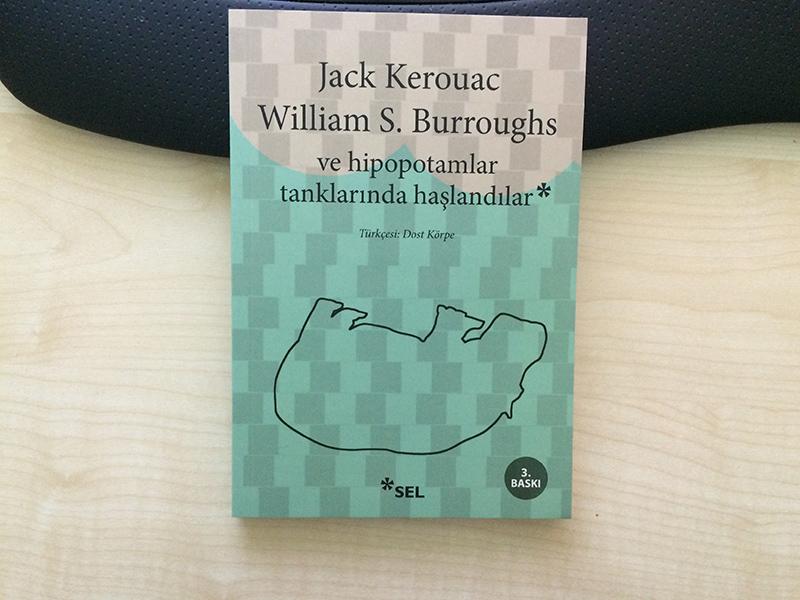 ve-hipopotamlar-tanklarinda-haslandilar-jack-kerouac-2