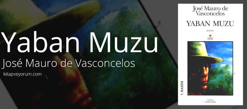 Yaban Muzu - José Mauro de Vasconcelos