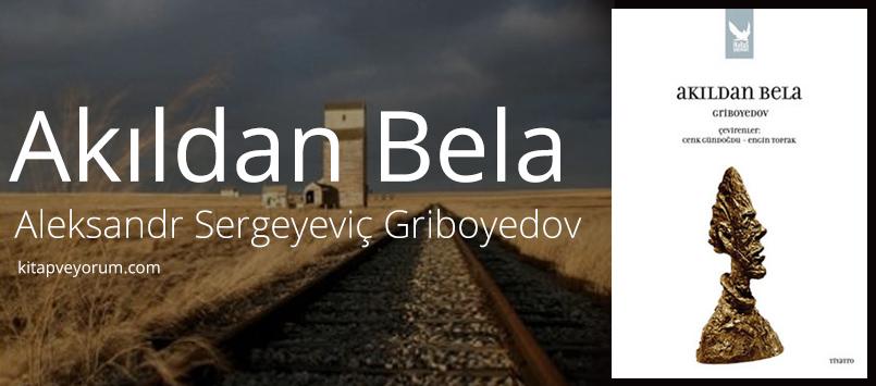akildan-bela-aleksandr-sergeyevic-griboyedov