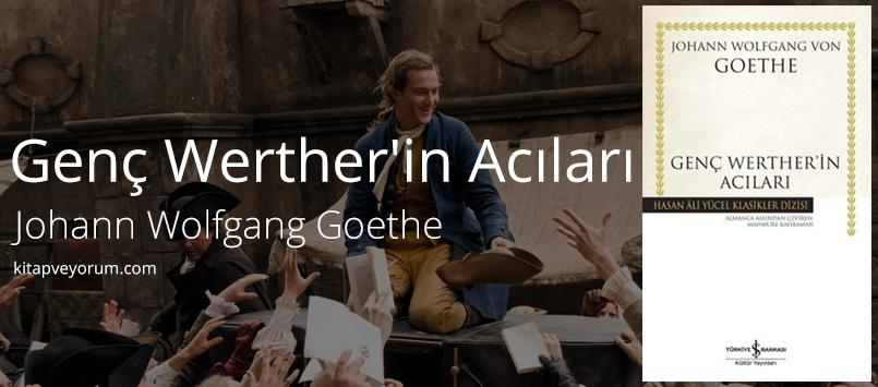 Genç Werther'in Acıları - Johann Wolfgang Goethe