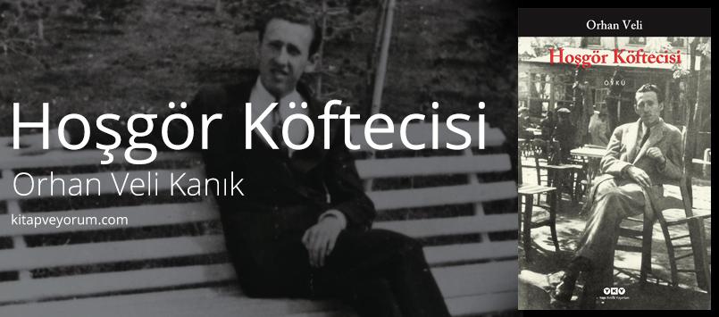 hosgor-koftecisi-orhan-veli-kanik