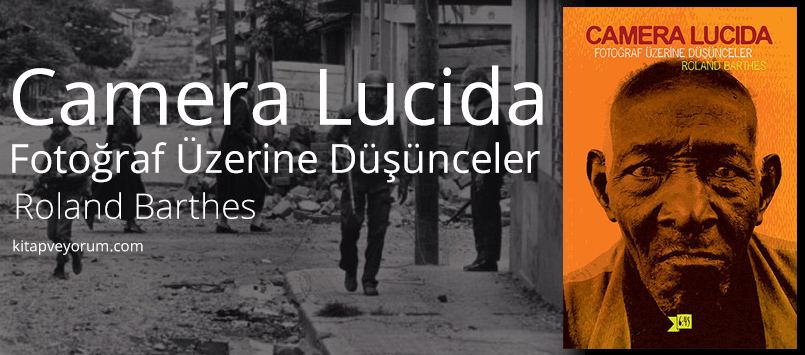 Lecture 10: Roland Barthes – Death of the Author and Camera Lucida