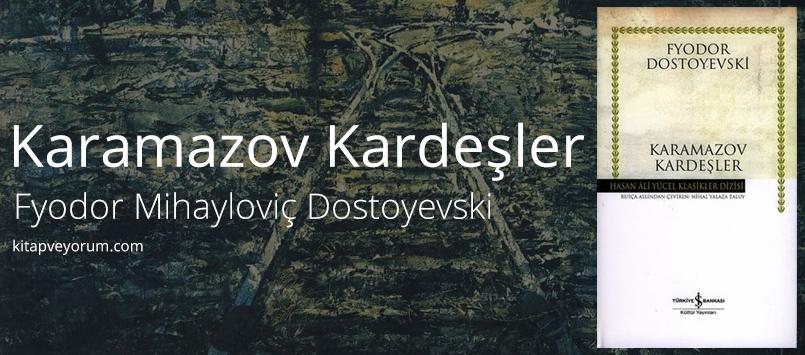 karamazov-kardesler-fyodor-mihaylovic-dostoyevski
