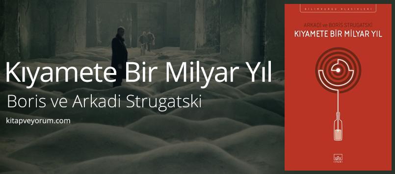 kiyamete-bir-milyar-yil-boris-arkadi-strugatski-2