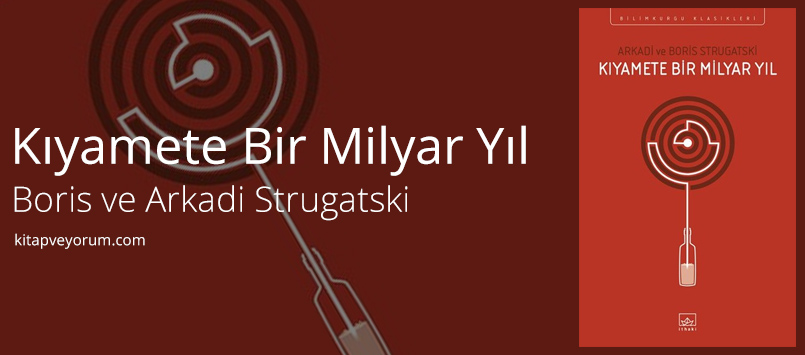 kiyamete-bir-milyar-yil-boris-arkadi-strugatski-3